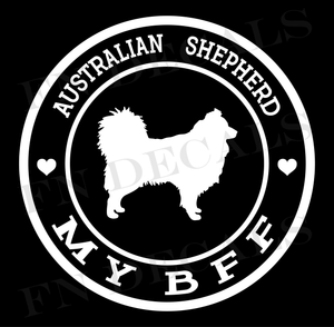 Australian Shepherd My BFF Custom Car Window Vinyl Decal - FN Decals