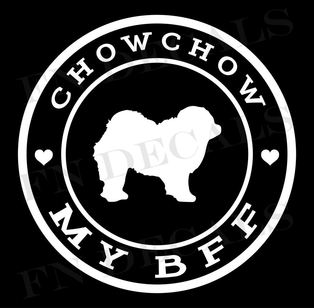 Chow Chow My BFF Custom Car Window Vinyl Decal Sticker - FN Decals