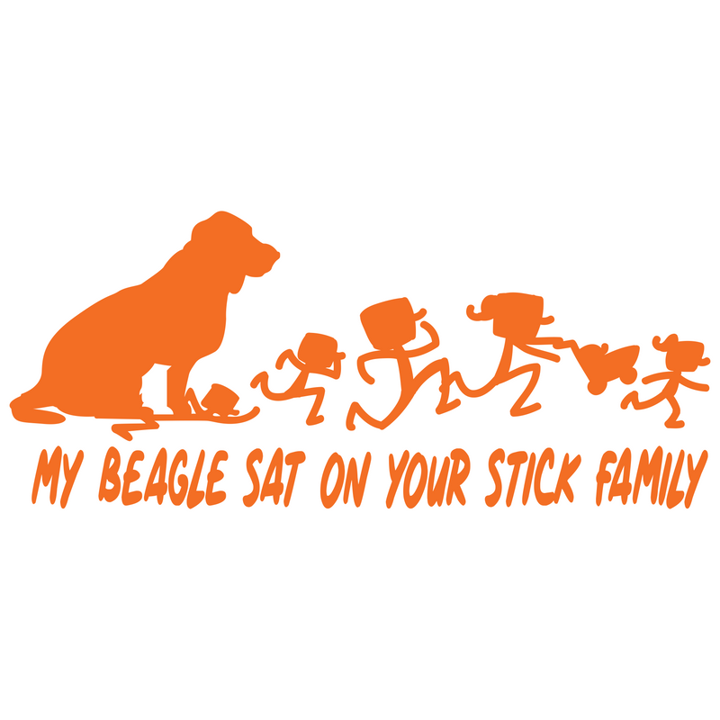 My Beagle Sat On Your Stick Family - Decal Sticker World