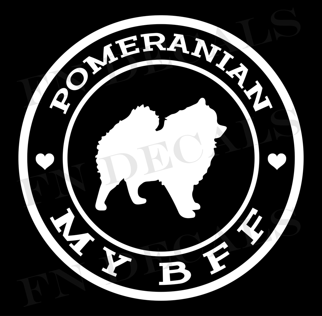 Pomeranian My BFF Custom Car Window Vinyl Decal Sticker - FN Decals