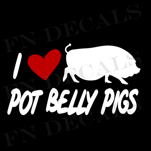 I Love Pot Belly Pigs Custom Car Window Vinyl Decal Sticker - FN Decals