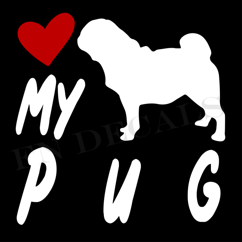 Love My Pug Vinyl Decal Sticker (V2) - Decal Sticker World