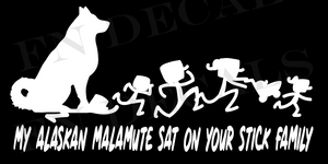 My Alaskan Malamute Sat on Your Stick Family Custom Car Window Vinyl Decal - FN Decals