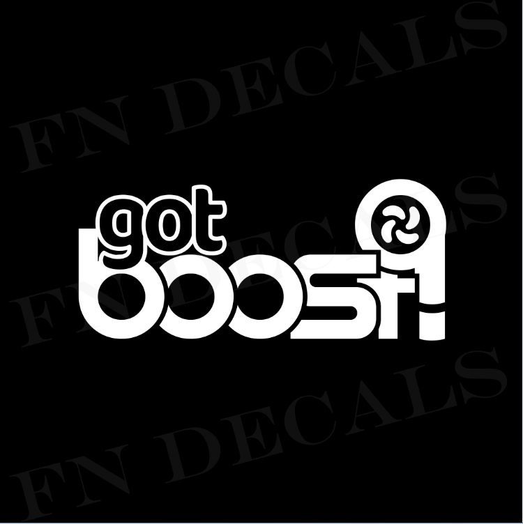 Got Boost Vinyl Decal Sticker - Decal Sticker World