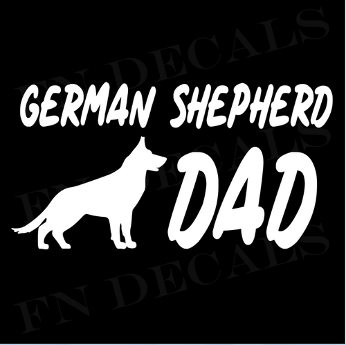 German Shepherd Dad 1 Custom Car Window Vinyl Decal Sticker - FN Decals