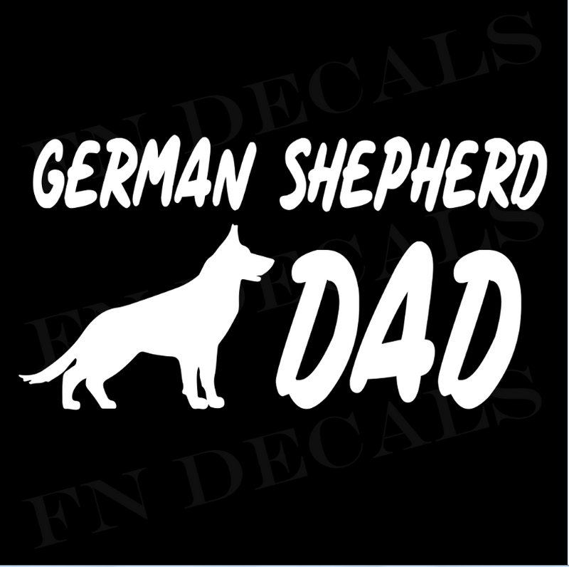 German Shepherd Dad Vinyl Decal Sticker (V1) - Decal Sticker World