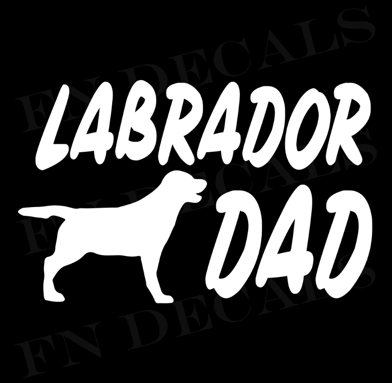 Labrador Dad 1 Custom Car Window Vinyl Decal - FN Decals