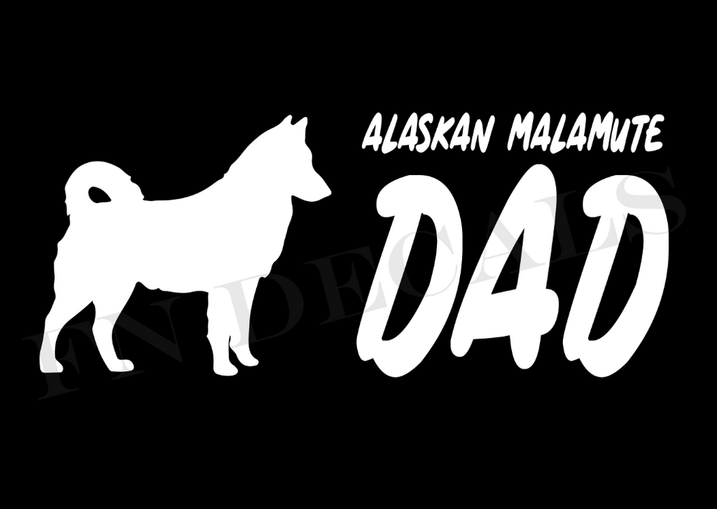 Alaskan Malamute Dad 2 Custom Car Window Vinyl Decal - FN Decals