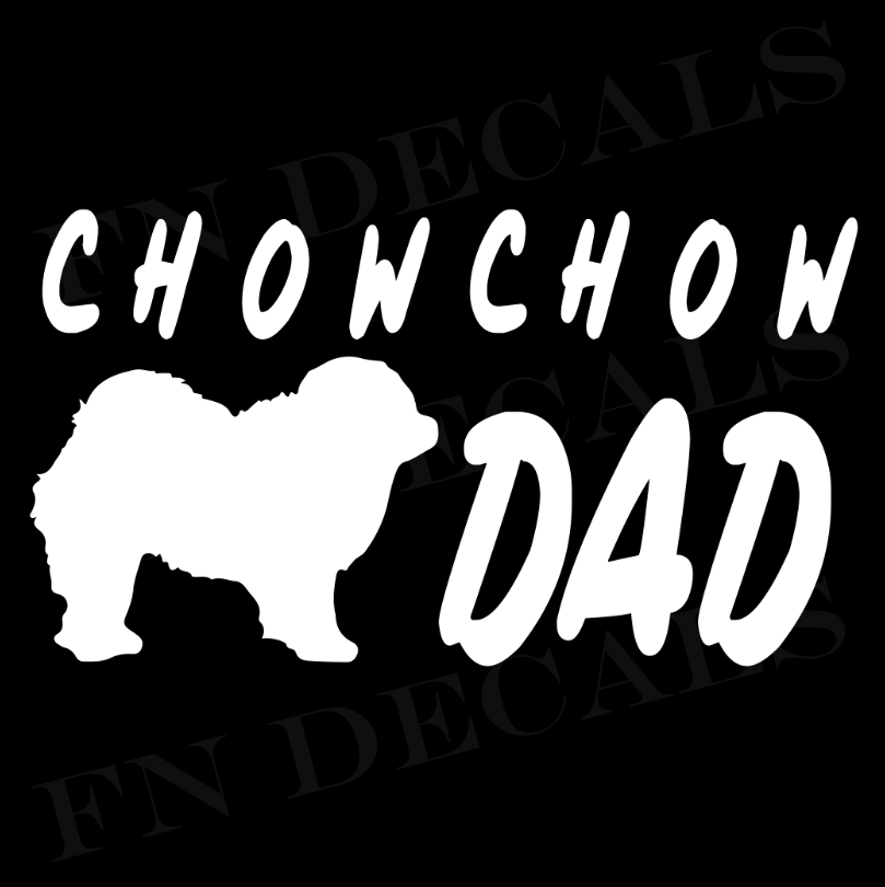 Chow Chow Dad 1 Custom Car Window Vinyl Decal Sticker - FN Decals