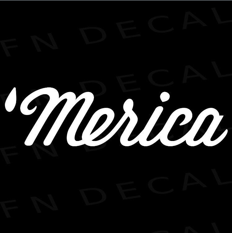 Merica Custom Car Window Vinyl Decal - FN Decals