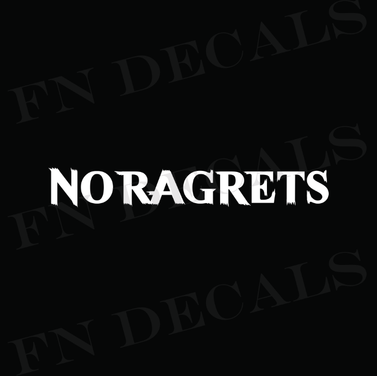 No Ragrets Vinyl Decal Sticker - Decal Sticker World