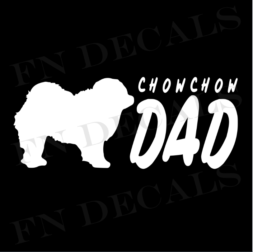 Chow Chow Dad 2 Custom Car Window Vinyl Decal Sticker - FN Decals