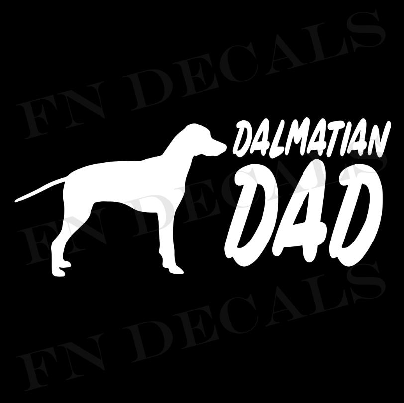 Dalmatian Dad 2 Custom Car Window Vinyl Decal Sticker - FN Decals