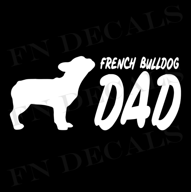 French Bulldog Dad Vinyl Decal Sticker (V2) - Decal Sticker World