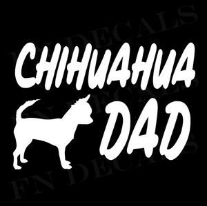 Chihuahua Dad 1 Custom Car Window Vinyl Decal Sticker - FN Decals