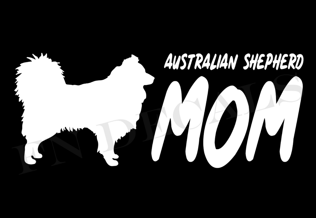 Australian Shepherd Mom 2 Custom Car Window Vinyl Decal - FN Decals
