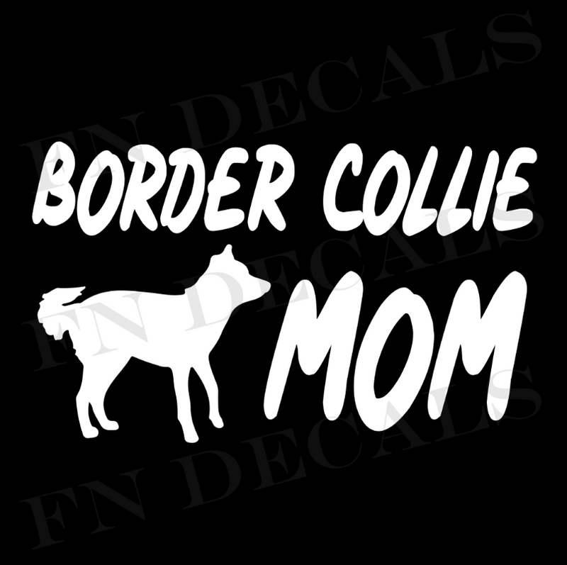 Border Collie Mom Vinyl Decal Sticker (V1) - Decal Sticker World