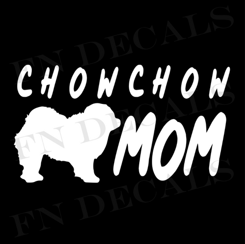 Chow Chow Mom Vinyl Decal Sticker (V1) - Decal Sticker World