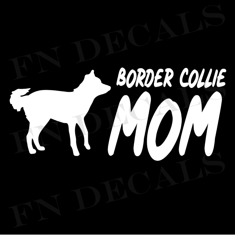 Border Collie Mom 2 Custom Car Window Vinyl Decal - FN Decals