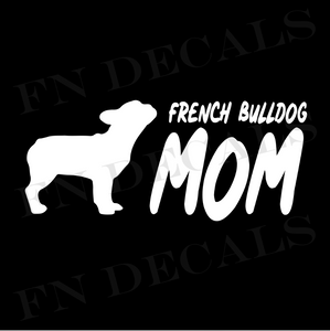 French Bulldog Mom 2 Custom Car Window Vinyl Decal Sticker - FN Decals