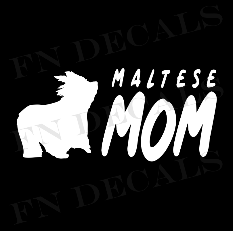 Maltese Mom 2 Custom Car Window Vinyl Decal - FN Decals