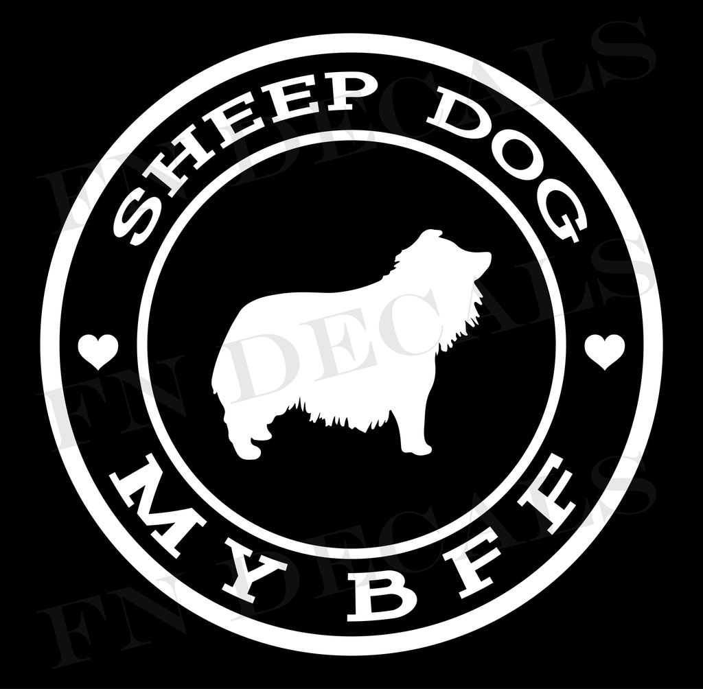 Sheepdog My BFF Custom Car Window Vinyl Decal Sticker - FN Decals
