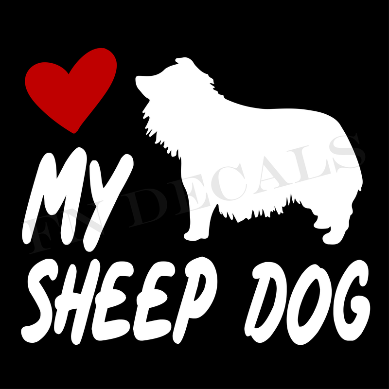 Love My Sheepdog Vinyl Decal Sticker (V2) - Decal Sticker World