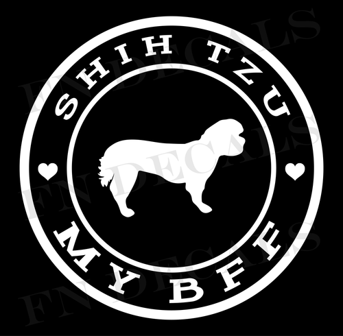 Shih Tzu My BFF Custom Car Window Vinyl Decal Sticker - FN Decals