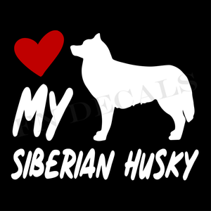 Siberian Husky Love My with Breed Label Custom Car Window Vinyl Decal Sticker - FN Decals