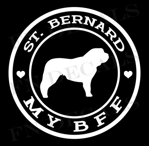 St. Bernard My BFF Custom Car Window Vinyl Decal - FN Decals