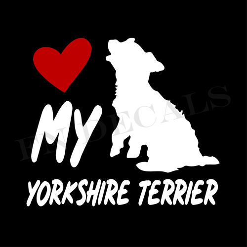Yorkshire Terrier Love My with Breed Label Custom Car Window Vinyl Decal - FN Decals
