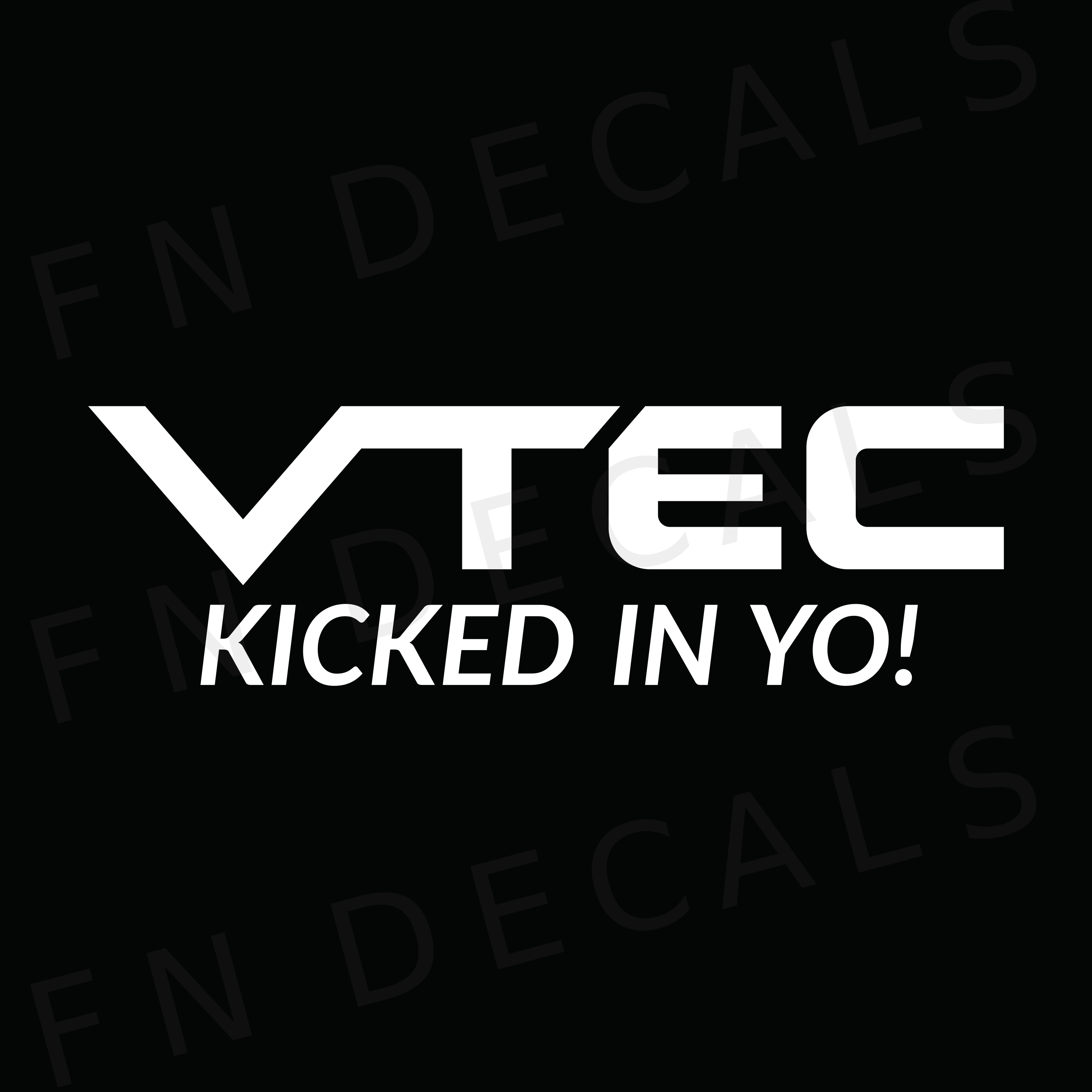 VTEC Kicked In Yo! Custom Car Window Vinyl Decal Sticker - FN Decals
