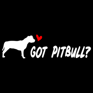Got Pit Bull? Version 2 Pitbull - FN Decals
