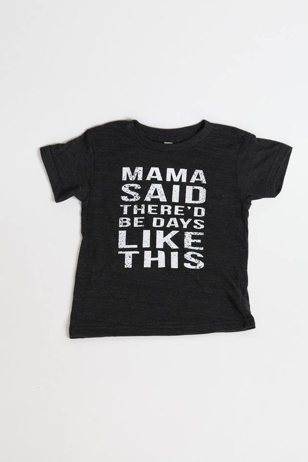 Momma Said Kids Tee