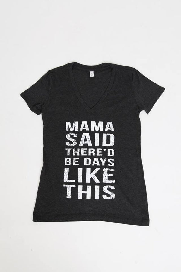 Momma Said Woman's Tee