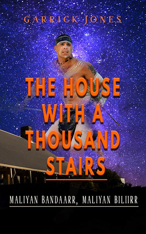 The House with a Thousand Stairs by Garrick Jones