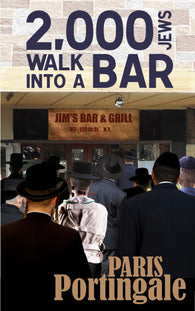 2,000 Jews Walk into a Bar by Paris Portingale