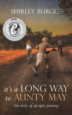 It's a Long Way to Aunty May by Shirley Burgess