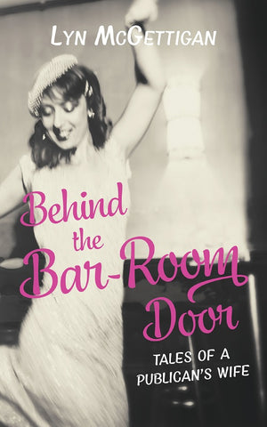 Behind the Bar-Room Door by Lyn McGettigan
