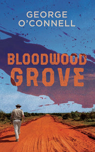 Bloodwood Grove by George O'Connell