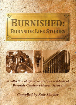 Burnished: Burnside Life Stories by Kate Shayler