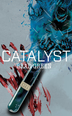 Catalyst by Brad Green