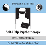 Self-Help Psychotherapy (Level: Introductory) by Dr Stuart R. Rolls, PhD