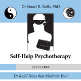 Self-Help Psychotherapy (Level: One) by Dr Stuart R. Rolls, PhD