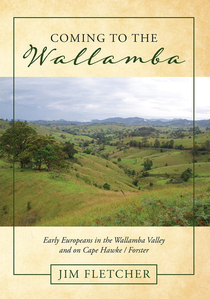 Coming to the Wallamba by Jim Fletcher