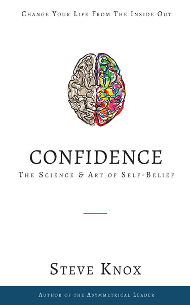Confidence: The Science & Art of Self-Belief by Steve Knox