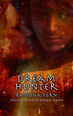 Dream Hunter by Ramona Fern
