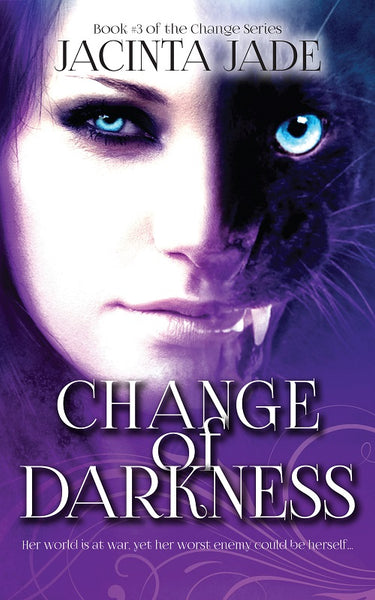 Change of Darkness by Jacinta Jade