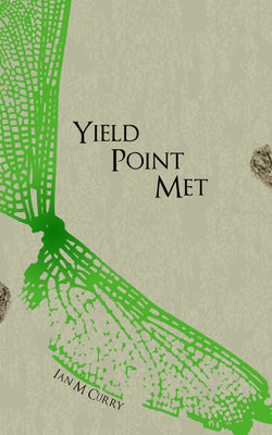 Yield Point Met by Ian M. Curry