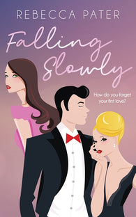 Falling Slowly by Rebecca Pater